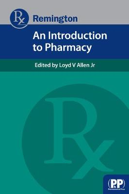 Remington: An Introduction to Pharmacy (Paperback)
