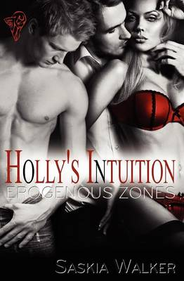 Holly's Intuition - Erogenous Zones Series 2 (Paperback)