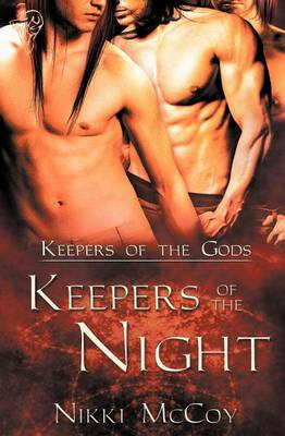 Keepers of the Gods: Keepers of the Night (Paperback)