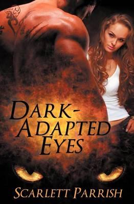 Dark-Adapted Eyes (Paperback)
