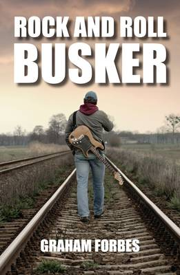 Rock and Roll Busker - Rock and Roll 3 (Paperback)