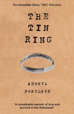 The Tin Ring: Love and Survival in the Holocaust (Paperback)