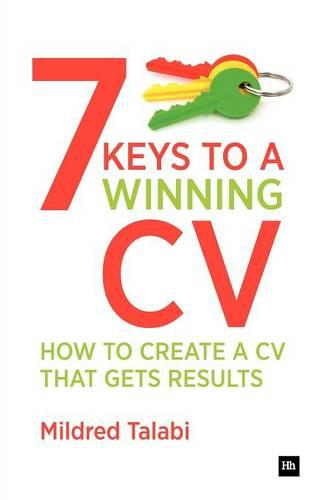 7 Keys to a Winning CV: How to create a CV that gets results - Harriman Business Essentials (Paperback)
