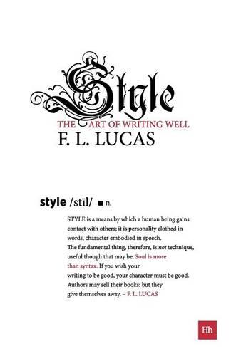 Style: The Art of Writing Well - Harriman Modern Classics (Paperback)