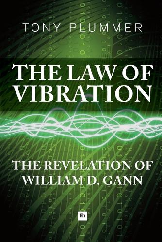 The Law of Vibration: The revelation of William D. Gann (Paperback)