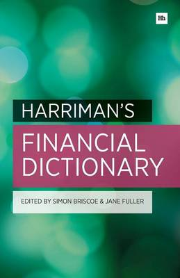Harriman's Financial Dictionary: Over 2,600 Essential Financial Terms (Paperback)