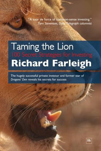 Taming the Lion: 100 Secret Strategies for Investing (Paperback)