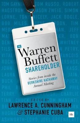 The Warren Buffett Shareholder: Stories from inside the Berkshire Hathaway Annual Meeting (Paperback)