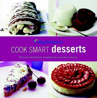 Weight Watchers Cook Smart Desserts (Paperback)
