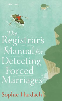 The Registrar's Manual for Detecting Forced Marriages (Hardback)