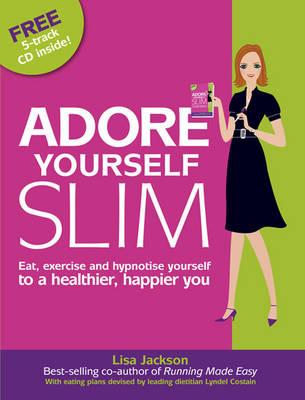 Adore Yourself Slim