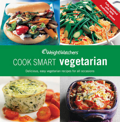 Weight Watchers Cook Smart Vegetarian - WEIGHT WATCHERS (Paperback)