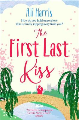 The First Last Kiss (Paperback)