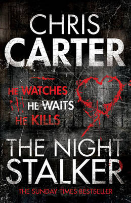 Cover of the book, The Night Stalker (Robert Hunter, #3).