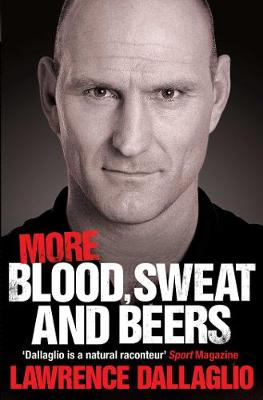 More Blood, Sweat and Beers: World Cup Rugby Tales (Paperback)
