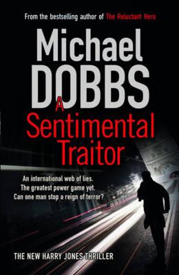 A Sentimental Traitor (Hardback)