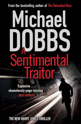 A Sentimental Traitor (Paperback)