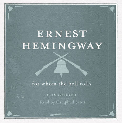 For Whom the Bell Tolls Unabridged Audio CD (CD-Audio)