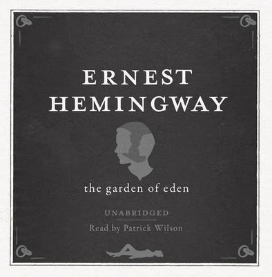 The Garden of Eden UNABRIDGED Audio CD (CD-Audio)