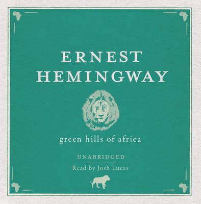 Green Hills of Africa Audio CD (CD-Audio)