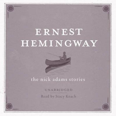 The Nick Adams Stories AUDIO (CD-Audio)