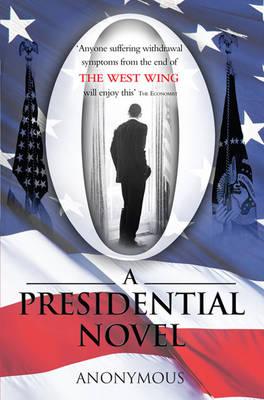 O: A Presidential Novel (Paperback)