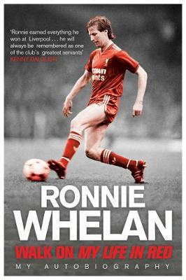 Walk On: My Life in Red (Paperback)