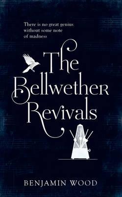 The Bellwether Revivals (Hardback)