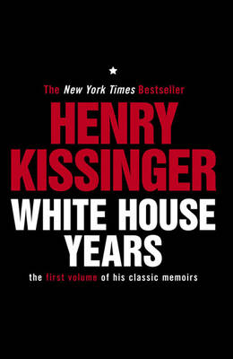 White House Years: The First Volume of His Classic Memoirs (Paperback)