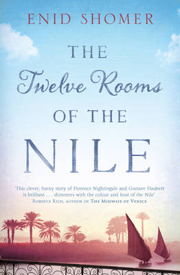 The Twelve Rooms of the Nile (Paperback)