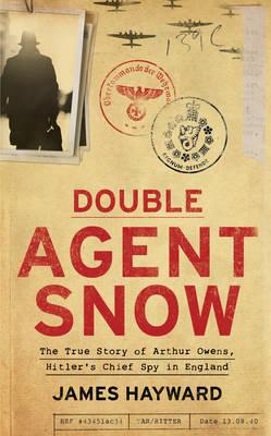 Double Agent Snow (Hardback)