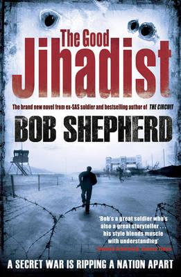 The Good Jihadist (Hardback)