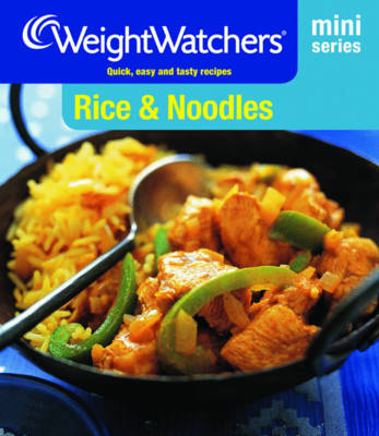 Weight Watchers Mini Series: Rice & Noodles (Paperback)