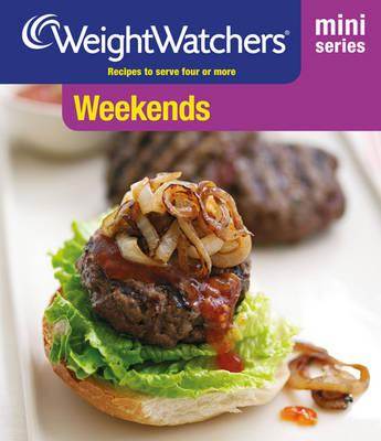 Weight Watchers Mini Series: Weekends - WEIGHT WATCHERS (Paperback)