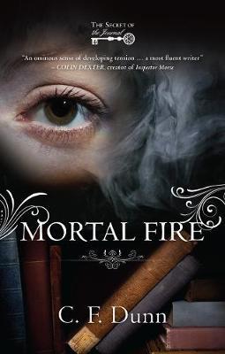 Mortal Fire - The Secret of the Journal (Paperback)