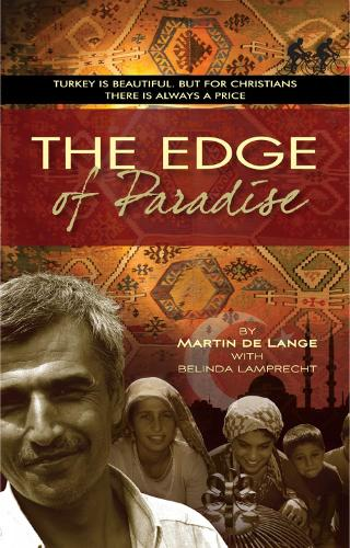 The Edge of Paradise: Turkey is beautiful. But for Christians there is always a price (Paperback)