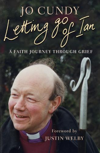 Letting Go of Ian: A faith journey through grief (Paperback)