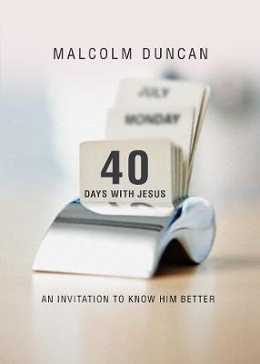 40 Days with Jesus: An invitation to know Him better (Hardback)