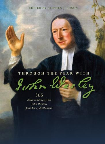 Cover Through the Year with John Wesley: 365 daily readings from John Wesley