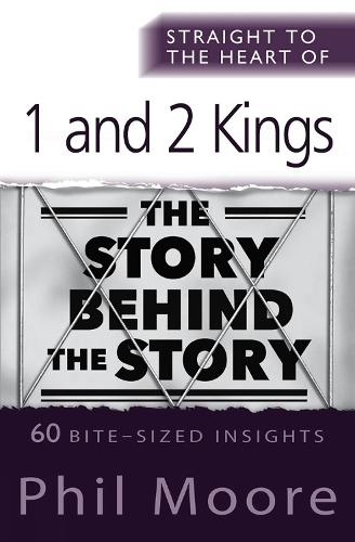 Straight to the Heart of 1 and 2 Kings - The Straight to the Heart Series (Paperback)