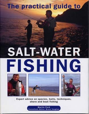 Practical Guide to Salt-water Fishing (Hardback)