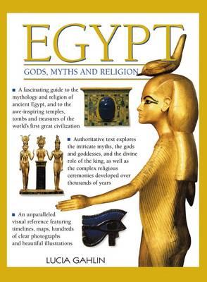 Egypt: Gods, Myths & Religion (Paperback)
