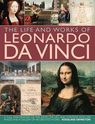 Life and Works of Leonardo Da Vinci (Hardback)