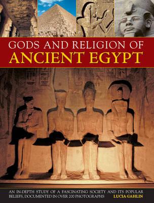 Gods and Religion of Ancient Egypt (Hardback)