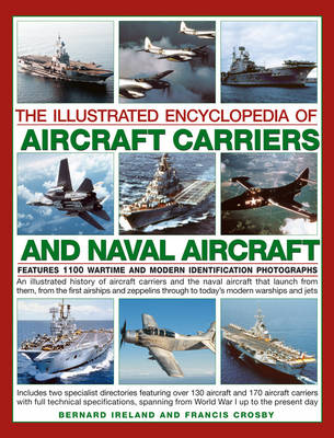 Illustrated Encyclopedia of Aircraft Carriers and Naval Aircraft (Hardback)