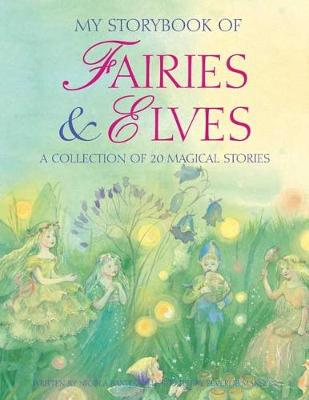My Storybook of Fairies and Elves: A collection of 20 magical stories (Hardback)