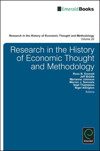 Research in the History of Economic Thought and Methodology - Research in the History of Economic Thought and Methodology 30, Part A & B