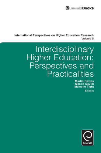 Interdisciplinary Higher Education: Perspectives and Practicalities - International Perspectives on Higher Education Research 5 (Hardback)