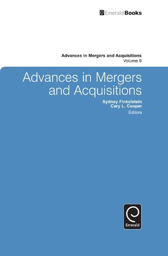 Advances in Mergers and Acquisitions - Advances in Mergers and Acquisitions 9 (Hardback)