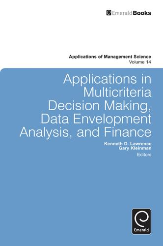 Applications in Multi-criteria Decision Making, Data Envelopment Analysis, and Finance - Applications of Management Science 14 (Hardback)